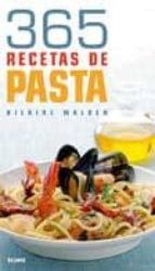 (pe) 365 recetas de pasta hilaire walden 9788480766999