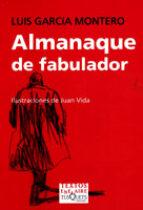 almanaque de fabulador-luis garcia montero-9788483109199