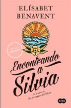 encontrando a silvia (saga silvia 2) (ebook)-elisabet benavent-9788483653999