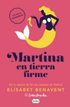 martina en tierra firme (horizonte martina 2)-elisabet benavent-9788483658499