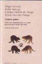 cuatro gatos: otras voces fundamentales en y para la poesia españ ola del siglo xxi-javier salvago-angel guinda-9788483747599