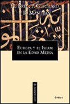 europa y el islam en la edad media-henri bresc-pierre guichard-robert mantran-9788484321699