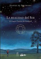 la realidad del ser: el cuarto camino de gurdjieff-jeanne de salzmann-9788484453499