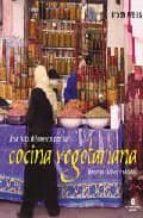 una ruta diferente por la cocina vegetariana: recetas faciles y r apidas (2ª ed.)-troth wells-9788484520399