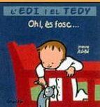 OH!, ES FOSC ...