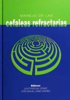 manejo de las cefaleas refractarias-julio pascual gomez-9788484734499