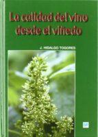 la calidad del vino desde el viñedo-jose hidalgo togores-9788484762799