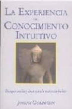la experiencia del conocimiento intuitivo joseph f. goldberg 9788486615499