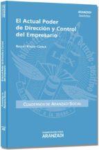 el actual poder de direccion y control del empresario raquel poquet catala 9788490144299