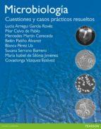 El libro de Microbiologia: cuestiones y casos practicos resueltos autor COVADONGA VAZQUEZ TXT!