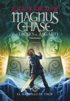 el martillo de thor (magnus chase y los dioses de asgard 2) (ebook)-rick riordan-9788490437599