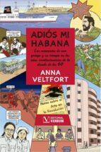 adiós mi habana-anna veltfort-9788490745199