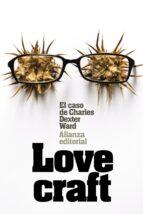 el caso de charles dexter ward h.p. lovecraft 9788491042099
