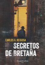 secretos de bretaña (ebook) carlos g. reigosa 9788491391999