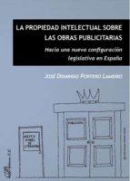 la propiedad intelectual sobre las obras publicitarias-josé domingo portero lameiro-9788491482499