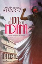 la hija de la indiana (ebook)-maria teresa alvarez-9788491644699