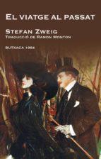 el viatge al passat-stefan zweig-9788492440399