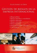 gestion de riesgos en empresa internacional felipe nuñez de dios 9788492570799