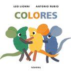 colores antonio rubio herrero leo lionni 9788492608799