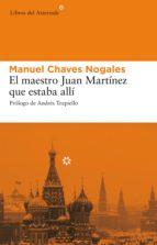 el maestro juan martínez que estaba allí (ebook)-manuel chaves nogales-9788492663699