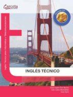 ingles tecnico: ingles tecnico para informatica y telecomunicacio nes-ivan lopez montalban-clara isabel polo benito-9788492812899