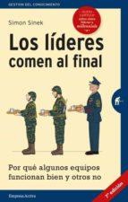 los líderes comen al final (edición revisada) simon sinek 9788492921799