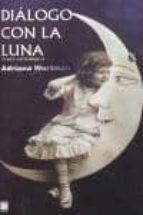 dialogo con la luna: guia astrologica adriana wortman 9788493551599