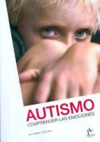 autismo. comprender las emociones manuel ojea rua 9788494066399