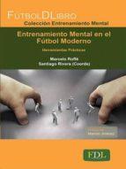 entrenamiento mental en el futbol moderno marcelo roffe 9788494098499