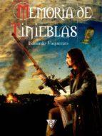 memoria de tinieblas (ebook)-eduardo vaquerizo-9788494103599