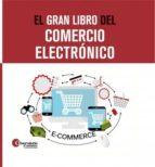 el gran libro del comercio electronico-roberto palencia-9788494365799