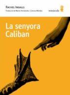 la senyora caliban (català)-rachel ingalls-9788494834899