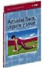 """Resultado de imagen de Libro: """"Actividad física, deporte y salud"""". Autor: José Devís Devís."""