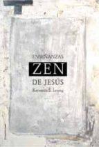 las enseñanzas zen de jesus kenneth leong 9788495881199