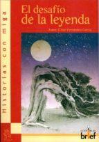 el desafio de la leyenda cesar fernandez garcia 9788495895899