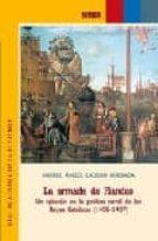 la armada de flandes: un episodio en la politica naval de los rey es catolicos (1496-1497)-miguel angel ladero quesada-9788495983299