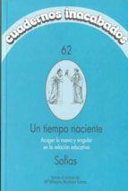 cuadernos inacabados 62: acoger lo nuevo y singular en la relacio n educativa wole soyinka 9788496004399