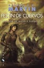 festin de cuervos (cancion de hielo y fuego; 4)-george r.r. martin-9788496208599