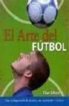 el arte del futbol-clive gifford-9788496252899