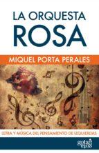 la orquesta rosa (ebook)-miquel porta perales-9788496729599