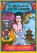 el brillo del gato negro-laura altarriba-a. altarriba-9788496730199
