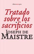 tratado sobre los sacrificios-joseph de maistre-9788496867499