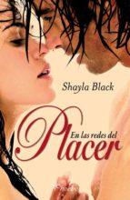 en las redes del placer-shayla black-9788496952799