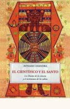 el cientifico y el santo-avinash chandra-9788497169899