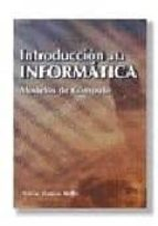 El libro de Introduccion a la informatica: modelos de computo autor CESAR LLAMAS BELLO PDF!