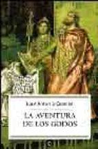 la aventura de los godos-juan antonio cebrian-9788497341899
