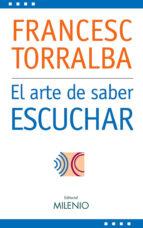 el arte de saber escuchar (e-book epub) (ebook)-francesc torralba-9788497433099