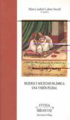 mujeres y sociedad islamica-maria isabel calero secall-9788497471299