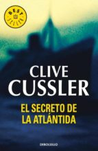 el secreto de la atlantida (serie dirk pitt 15)-clive cussler-9788497594899