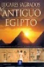 lugares sagrados del antiguo egipto lorna oakes 9788497649599
